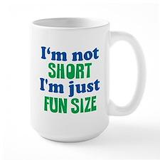 FUN SIZE! Mugs