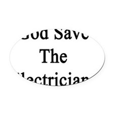 God Save The Electricians  Oval Car Magnet