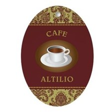 CAFE ALTILIO Ornament (Oval)