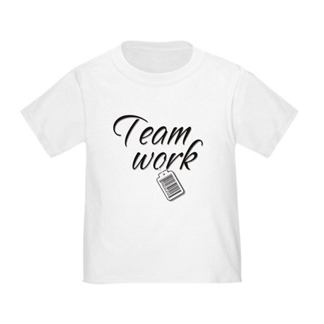Teamwork -- Priceless Toddler T-Shirt