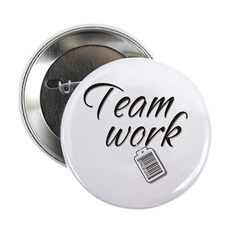 "Teamwork -- Priceless 2.25"" Button (100 pack)"