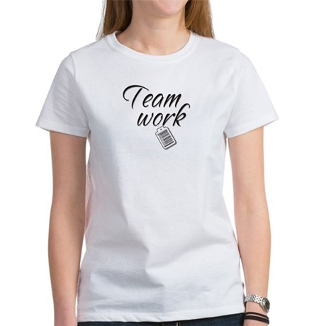 Teamwork -- Priceless Women's T-Shirt