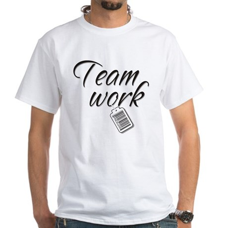 Teamwork -- Priceless White T-Shirt