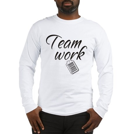 Teamwork -- Priceless Long Sleeve T-Shirt