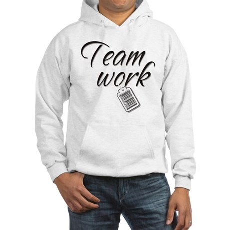 Teamwork -- Priceless Hooded Sweatshirt