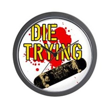 DIE_TRYING_2_dark Wall Clock