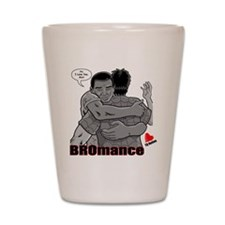 BROmance: I love you, Man! Shot Glass