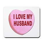 I Love My Husband Valentine Mousepad