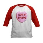 I Love My Husband Valentine (Front) Kids Baseball