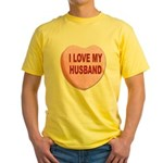 I Love My Husband Valentine (Front) Yellow T-Shirt