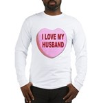 I Love My Husband Valentine (Front) Long Sleeve T-