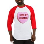 I Love My Husband Valentine Baseball Jersey