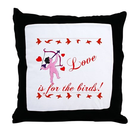 Love is for the Birds Throw Pillow
