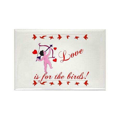 Love is for the Birds Rectangle Magnet (100 pack)