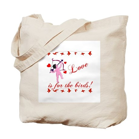 Love is for the Birds Tote Bag