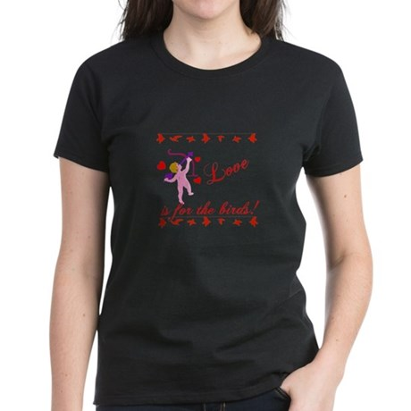 Love is for the Birds Women's Dark T-Shirt