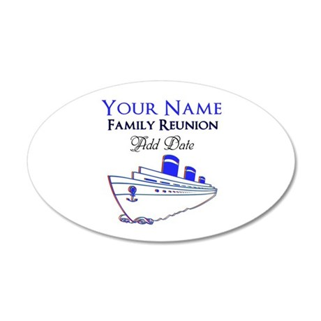 FAMILY REUNION CRUISE 20x12 Oval Wall Decal