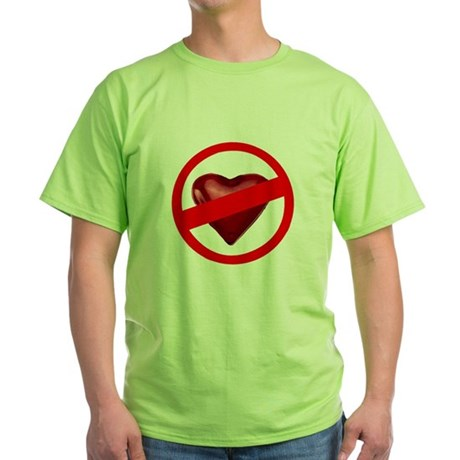No Love Green T-Shirt