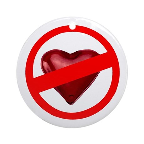 No Love Ornament (Round)
