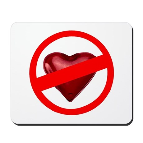 No Love Mousepad