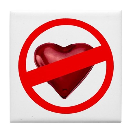 No Love Tile Coaster