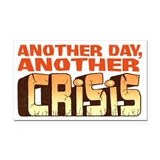 Another Crisis Rectangle Car Magnet