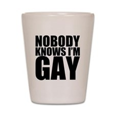 nobody knows Shot Glass