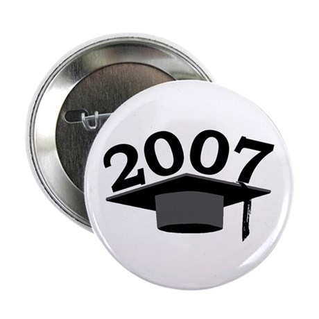 "Graduation 2007 2.25"" Button (10 pack)"