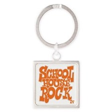 2-schoolhouserock_orange_REVERSE Square Keychain
