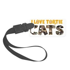 I love Tortie Cats Luggage Tag