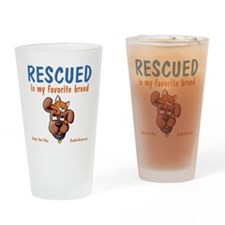rescued_is_my_favorite_breed_1-tran Drinking Glass