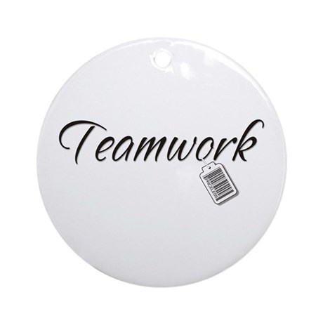 Teamwork Tag -- Priceless Ornament (Round)