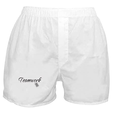 Teamwork Tag -- Priceless Boxer Shorts