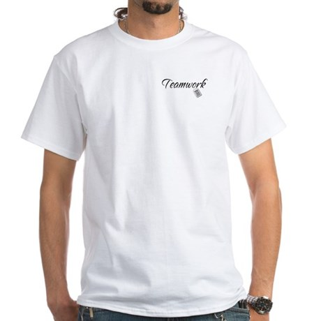 Teamwork Tag -- Priceless White T-Shirt