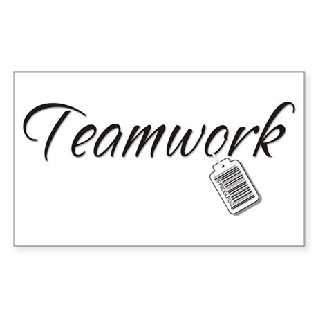 Teamwork Tag -- Priceless Rectangle Sticker