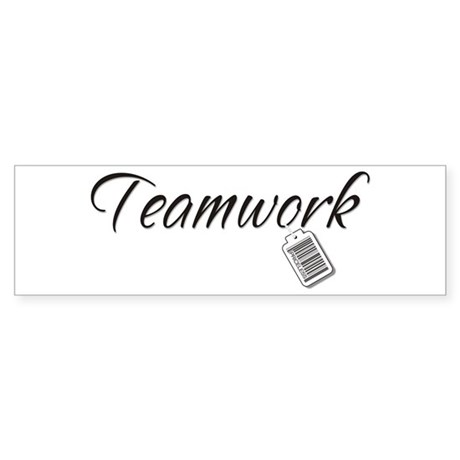 Teamwork Tag -- Priceless Bumper Sticker