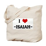 I Love ~ISAIAH~ Tote Bag