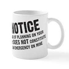 2-notmyemergency Small Mugs