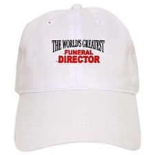 """The World's Greatest Funeral Director"" Baseball Cap"
