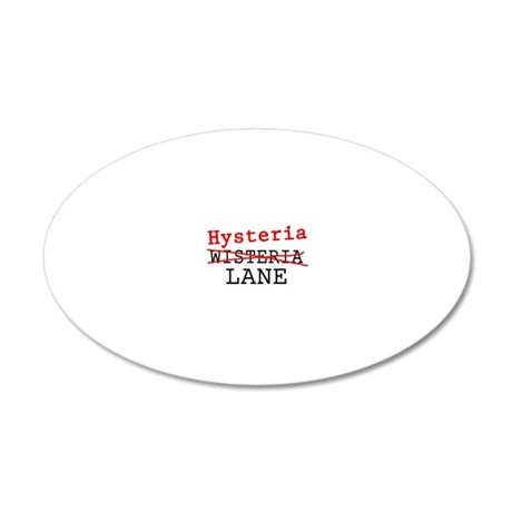 Hysteria lane 20x12 Oval Wall Decal