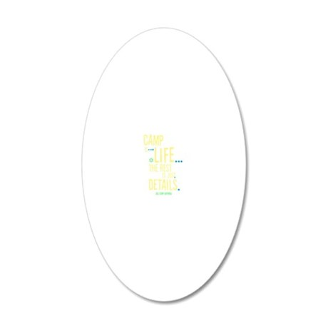Camp-Is-Life_reverse 20x12 Oval Wall Decal