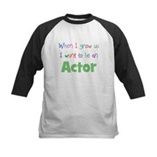 When I Grow Up Actor Tee