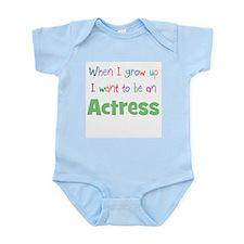 When I Grow Up Actress Infant Bodysuit