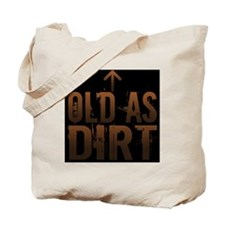 Old as Dirt Pillow Tote Bag