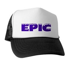 Im_Not_Fat_Im_EPIC(B) Trucker Hat