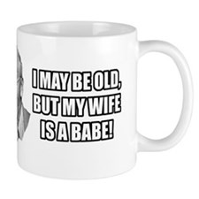 I_May_Be_Old Mug