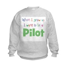 When I Grow Up Pilot Sweatshirt