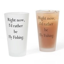 id rather be fly fishing Drinking Glass