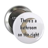 Bathroom On The Right Button