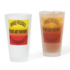 Whine Proudly Motto Drinking Glass